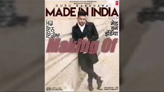 Guru Randhawa||Made In India-making clips|| Made in India Guru Randhawa
