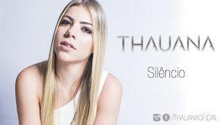 THAUANA - Silêncio (Cover - Marília Mendonça)