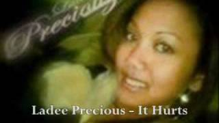 Ladee Precious - It Hurts