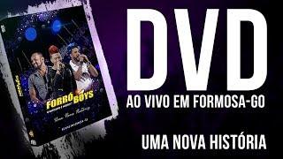FORRÓ BOYS... UMA NOVA HISTÓRIA - DVD UMA NOVA HISTÓRIA...