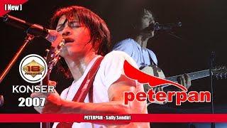 PETERPAN -  Sally Sendiri (LIVE KONSER KEDIRI 2007) width=