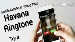 Camila Cabello - Havana ft. Young thug | Ringtone | Try It (instrumental)