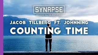 Jacob Tillberg ft. Johnning - Counting Time [Free]