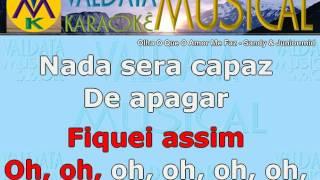 Olha O Que O Amor Me Faz   Sandy & Junior   Karaoke