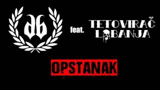 Badboy ft Tetovirac Lobanja - Opstanak