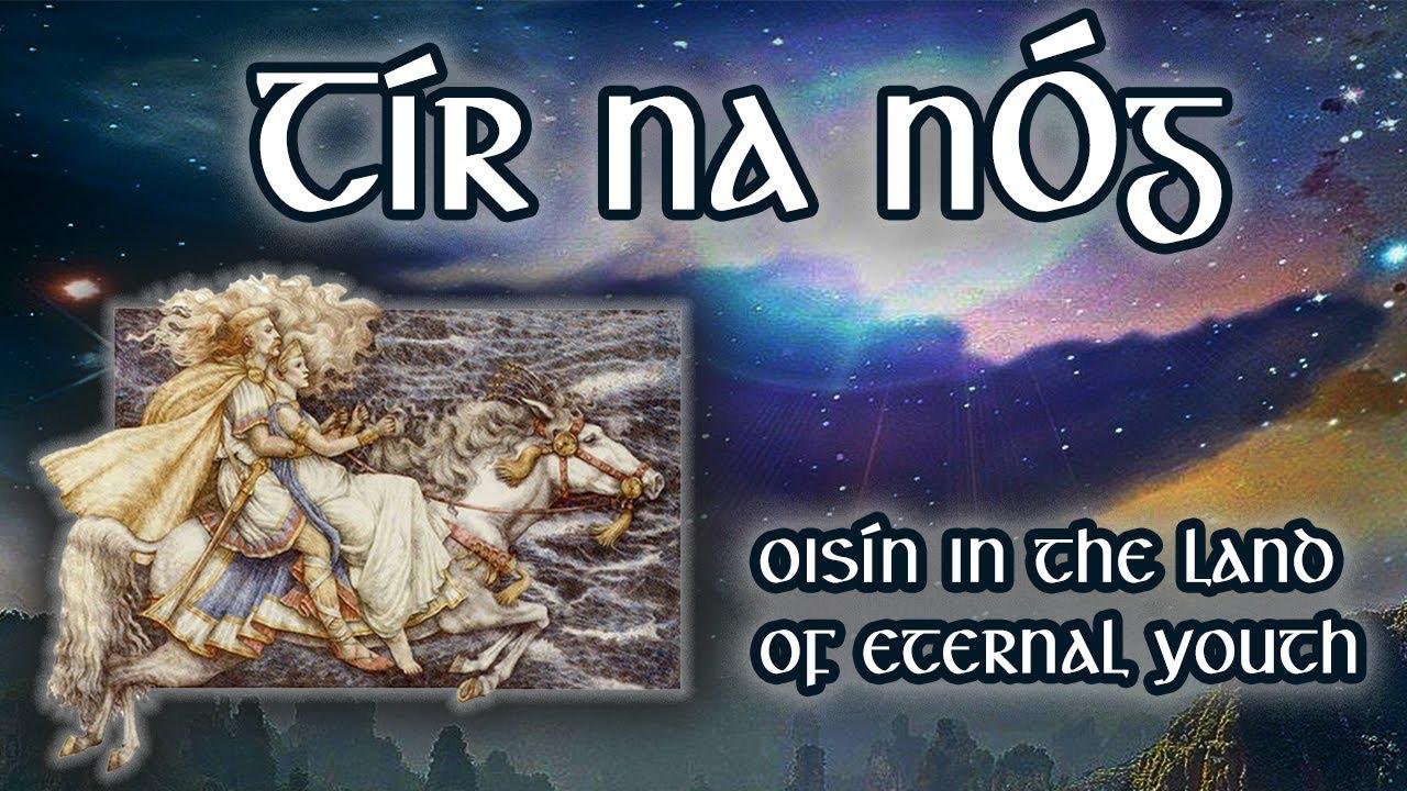 The Land of the Young – Oisín in Tír na nÓg (Irish Mythology and Legends)