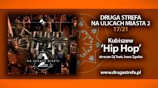 "17.DRUGASTREFA- ""Hip Hop"" feat. Kubiszew | NA ULICACH MIASTA 2"