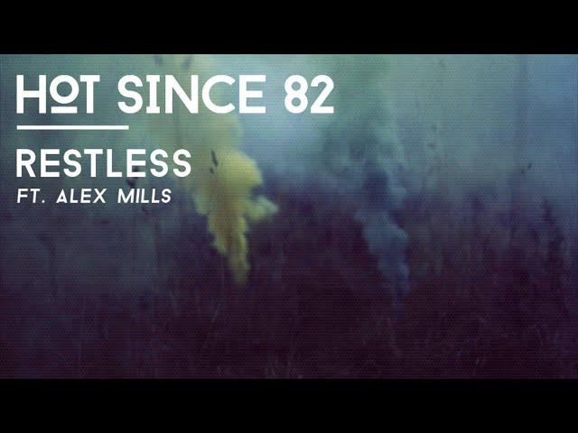 'Restless', de Hot Since 82.
