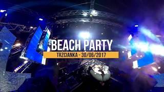 CLUBBASSE Live Beach Party 2017 - Trzcianka 30.06.2017