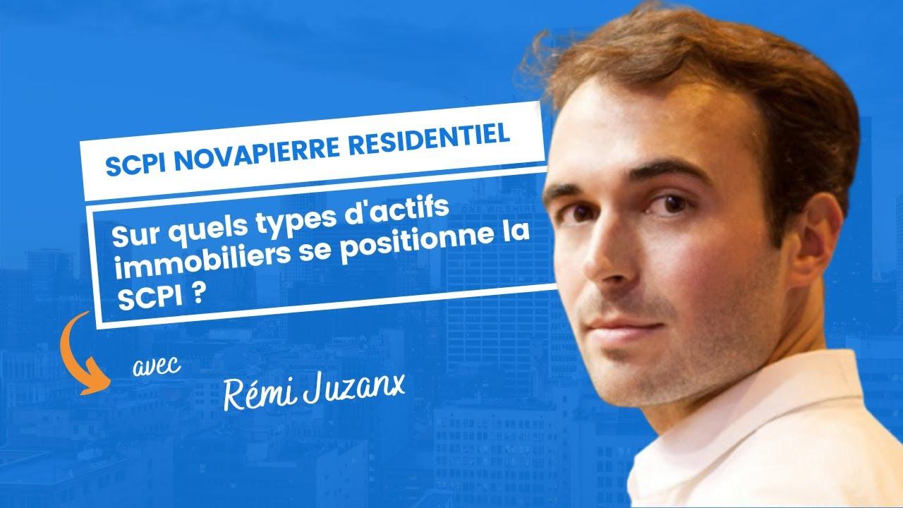 Sur quels types d'actifs immobiliers Novapierre Résidentiel se positionne ?