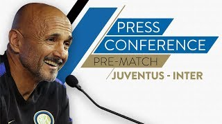 JUVENTUS vs INTER | Luciano Spalletti Pre-Match Press Conference LIVE