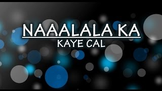 Naaalala Ka Lyric Video by Kaye Cal