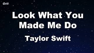 Look What You Made Me Do - Taylor Swift Karaoke 【No Guide Melody】 Instrumental