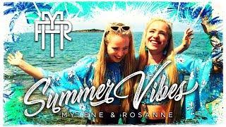 Summer Vibes - Mylène & Rosanne