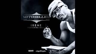 Mitchelle'l - Irene (feat. Wale) [EXPLiCiT]