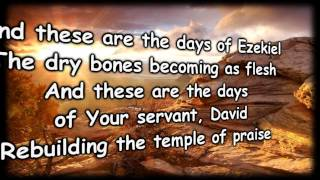 Days of Elijah - Danny Antill - worship video with lyrics