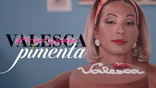 Valesca Popozuda  - Pimenta (Official Music Video)