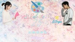 (Karaoke+Thaisub) Palette(팔레트) - IU(아이유) Feat. G-DRAGON