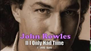 John Rowles - If I Only Had Time (Karaoke)
