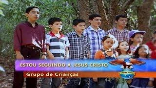 [HINO] 'Estou seguindo a Jesus Cristo' - Grupo de Crianças [Recanto-da-Fé]