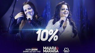 Maiara e Maraisa  - Dez Por Cento (10%) (Letra)