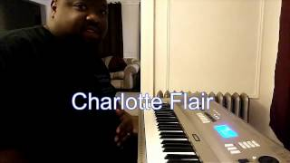 WWE Themes on Piano: Charlotte Flair