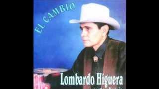Lombardo Higuera: La Metralleta Infernal