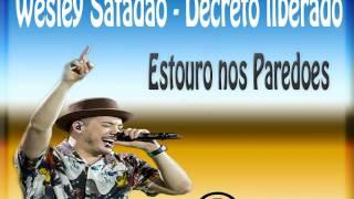 Wesley Safadão - Decreto liberado - Com Grave