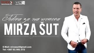 Mirza Sut - 2016 - Jedina za sva vremena