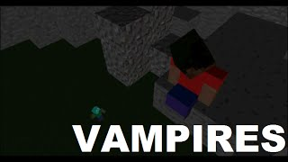 Vampires (Minecraft Animation/Halloween Special)