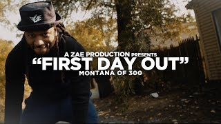 Montana Of 300 - First Day Out [REMIX] Shot By @AZaeProduction