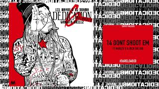 Lil Wayne - Dont Shoot Em ft Marley G & Rich The Kid [D6 Reloaded]