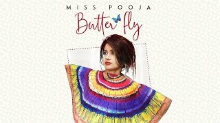 Butterfly: Miss Pooja Ft Ali Merchant (Full Official Song) G Guri | Latest Punjabi Songs 2018 width=