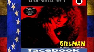 Gillman   El Rock'n'Roll es para ti   Venezuela