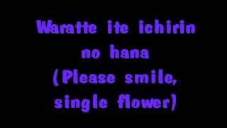 Ichirin No Hana - High and Mighty Color English&Japanese Lyrics (Dedication)