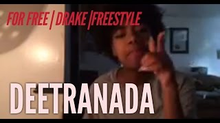For Free | Drake | Freestyle (Deetranada)