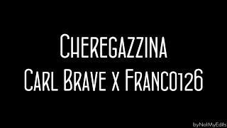 Cheregazzina - Carl Brave x Franco 126 • Testo