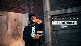 TaySav - The Broken Heart (Official Video) Shot by @a309vision