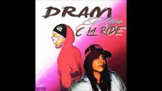 Dram feat MEENA  - C La Ride (Pseudo Vidéo)