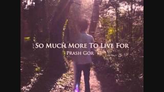 Prash Gor - Hey Darlin'