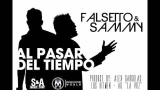Sammy & Falsetto - Al Pasar Del Tiempo (Audio)