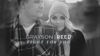 Grayson|Reed - Fight For You