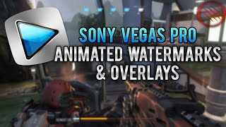 Sony Vegas Pro 13: How To Add Overlays, Logos & Animated Watermarks To Your Videos! Tutorial!