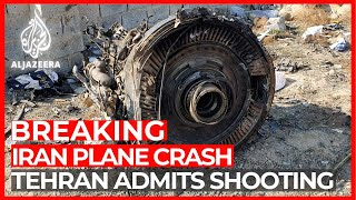 Iran admits it 'unintentionally' shot down Ukrainian plane