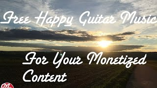 Free Guitar Background Music Instrumental Happy | For your monetized content | Marco Roth