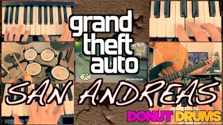 GTA San Andreas | Theme Song [Keyboard/Bass/Drum Cover] DonutDrums