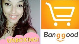 RECEBIDOS DA BANGGOOD!! | UNBOXING