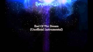 Evanescence - End Of The Dream (Unofficial Instrumental ver.1)