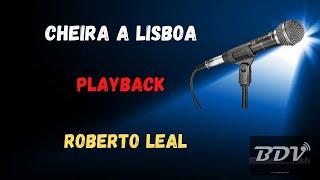 Roberto Leal - Cheira a Lisboa - Karaokê