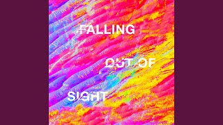 Falling Out Of Sight
